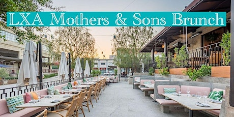 LXA Mothers & Sons Brunch 2020 tickets