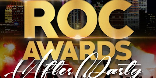 The Official Roc Awards After Party