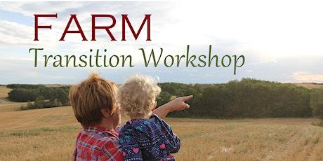 Farm Transition Workshop tickets