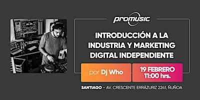 Introducción a la industria y marketing digital independiente
