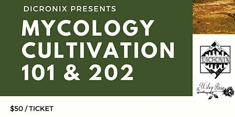 Mycology 101 tickets