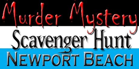Murder Mystery Scavenger Hunt: Newport Beach - 3/14/20 tickets