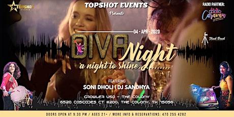 DIVA NIGHT| A NIGHT TO SHINE tickets