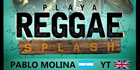 PLAYA REGGAE SPLASH/PABLO MOLINA & YT EN PDC boletos