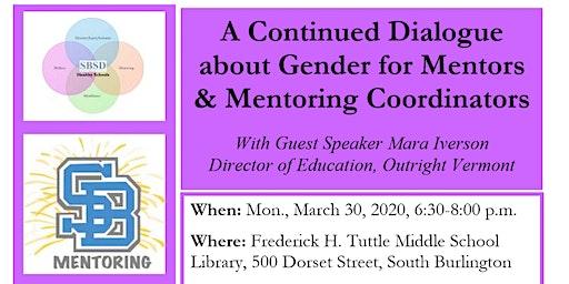 A Continued Dialogue about Gender for Mentors & Mentoring Coordinators