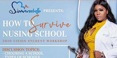 How To Survive Nursing School V 2020 Vision Student Workshop