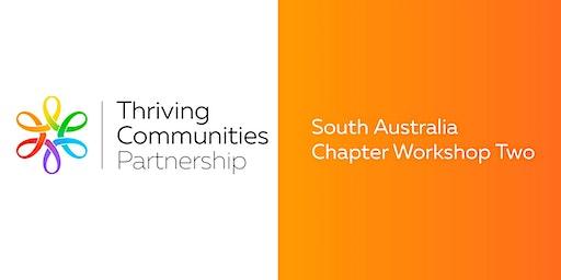 Thriving Communities Partnership - SA Chapter Workshop