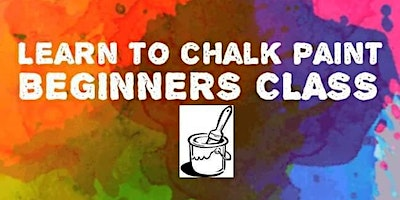 Learn to chalk paint! Beginners class!