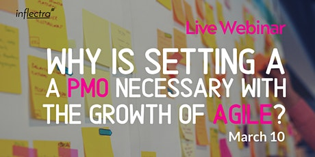 Why is setting a PMO necessary with the growth of Agile? tickets