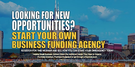 Start your Own Business Funding Agency Nashville, TN tickets