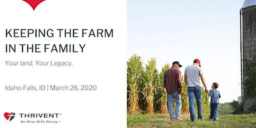 Keeping the Farm in the Family (Idaho Falls)
