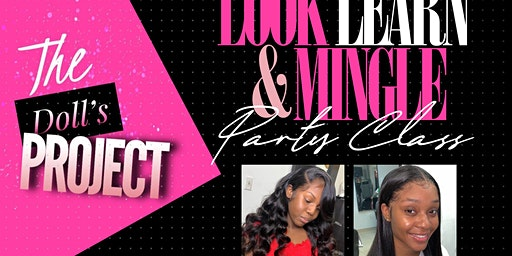 LOOK, LEARN & MINGLE LACE PARTY