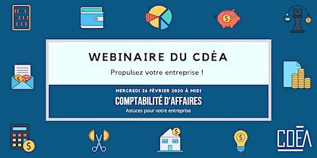 Webinaire - Comptabilité d'affaires, astuces pour votre entreprise tickets