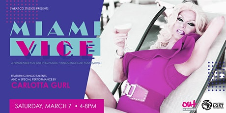 Miami Vice with guest Carlotta Gurl tickets