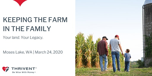Keeping the Farm in the Family (Moses Lake)