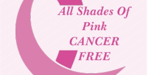 All Shades Of Pink CANCER FREE
