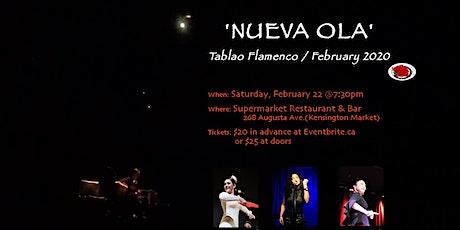 'NUEVA OLA' - Tablao Flamenco Toronto / February 2020 tickets