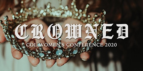 CROWNED: COL Women's Conference  2020 tickets