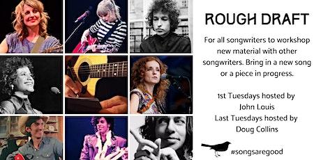 Rough Draft Songwriter Night tickets