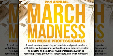March Madness for Music Professionals: 2nd Annual tickets