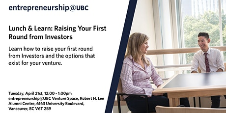 Lunch & Learn: Raising Your First Round from Investors tickets