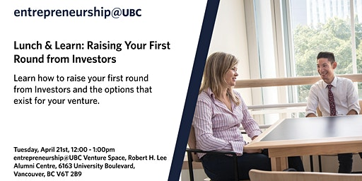 Lunch & Learn: Raising Your First Round from Investors