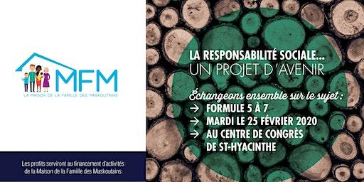 5 à 7 - La responsabilité sociale... Un projet d'avenir