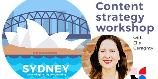 Content strategy in practice - Sydney - Feb 17 - Training workshop
