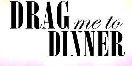 DRAG me to Dinner @ the Blue Crab tickets