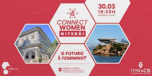 ConnectWomen: Niterói • O futuro é feminino?