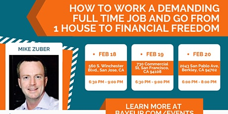Work a Demanding Full Time Job and go from one Rental to Financial Freedom tickets