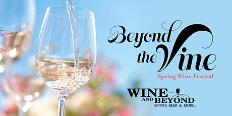Beyond the Vine: Spring Wine Festival (Windermere) tickets