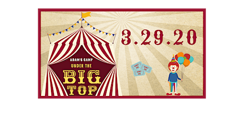 Adam's Camp Under the Big Top Carnival tickets