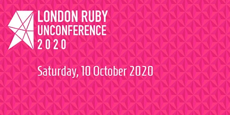 London Ruby Community Unconference 2020 tickets