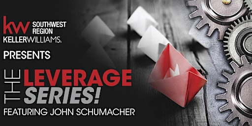 Leverage Series with John Schumacher