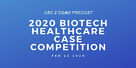 2020 BioTech Case Competition tickets