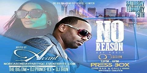 No Reason Day Party QC Edition Hosted by Avant