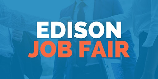 Edison Job Fair - June 9, 2020 - Career Fair