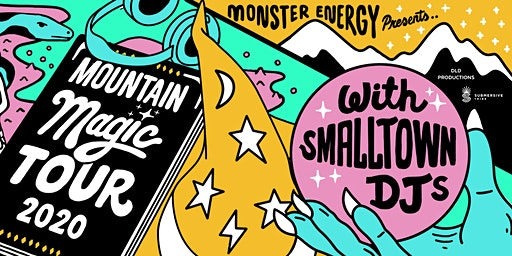 Mountain Magic Tour 2020 with Smalltown DJs