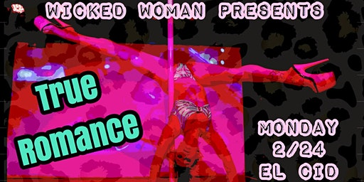 Wicked Woman: True Romance