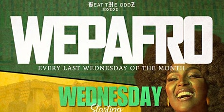 """WEPAFRO """"Every Last Wednesday of the Month tickets"""