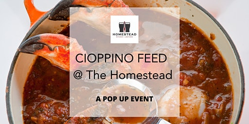 Cioppino Feed @ The Homestead (POP UP EVENT)