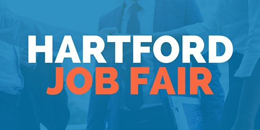 Hartford Job Fair - March 4, 2020 - Career Fair
