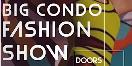 The Big Condo Fashion Show 2020 tickets