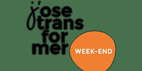 Week-end « J'ose transformer »   2e édition billets