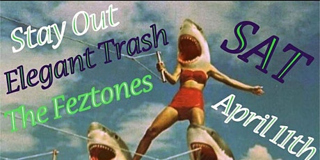 Stay Out, Elegant Trash, The Feztones @ The Starry Plough Pub tickets