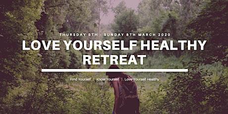 Love Yourself Healthy Retreat tickets