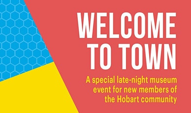Welcome to Town: Hobart tickets