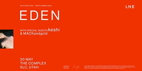 EDEN - NO FUTURE TOUR tickets