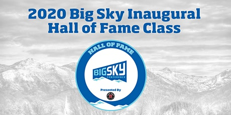 2020 Big Sky Conference Hall of Fame Ceremony tickets